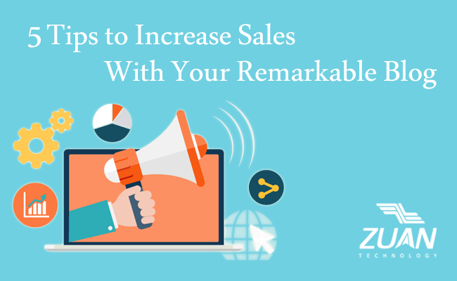 5 Simple Tips to Increase Sales with Your Remarkable Blog