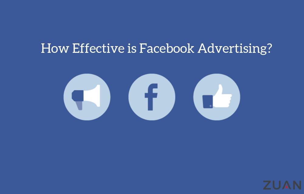 How Effective is Facebook Advertising