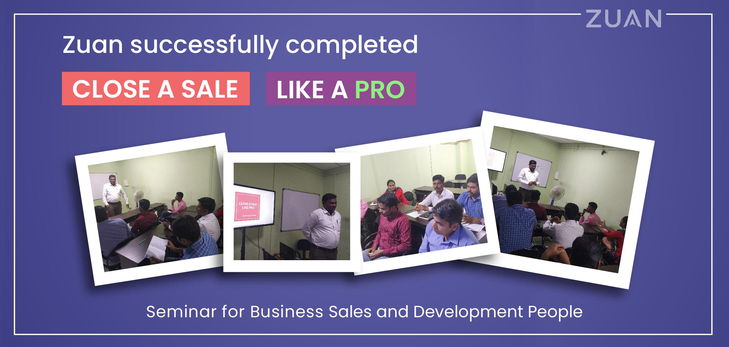 Close a Sale like a Pro seminar