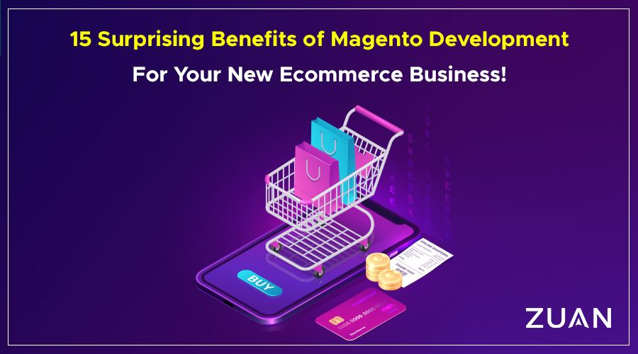 Benefits magento development