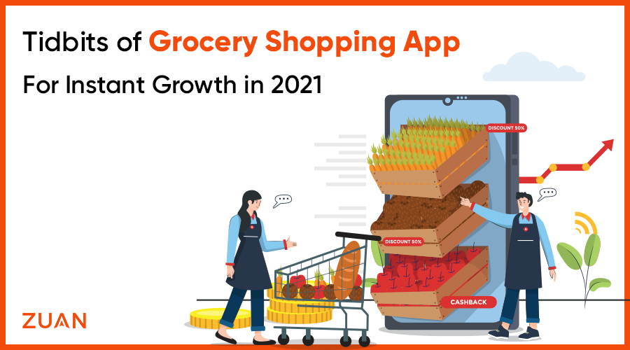 Tidbits of Grocery Shopping App For Instant Growth in 2021
