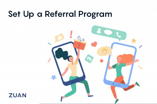 Set Up a Referral Program