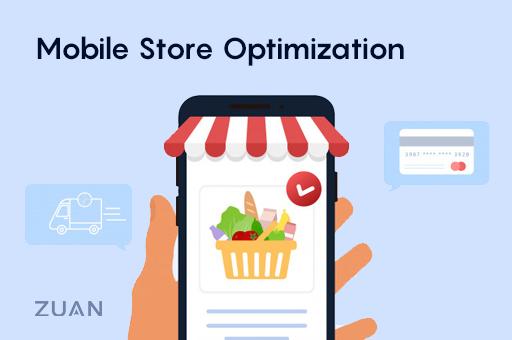 Mobile Store Optimization